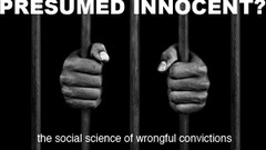 Presumed Innocent? The Social Science of Wrongful Convictions